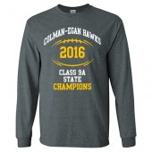 Colman-Egan Football State Champs 2016 04 Adult 50/50 Cotton Poly Blend Long Sleeve T Shirt